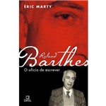Livro - Roland Barthes, o Ofício de Escrever