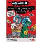 Livro - Romanos X Dinossauros em Marte