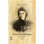 Livro - Rosa Luxemburgo - Textos Escolhidos - Volume I (1899-1914)