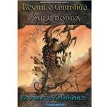 Livro - Rowan, o Guadião 4 - Rowan e os Zebakianos