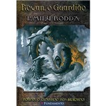 Livro - Rowan, o Guardião dos Bukshas