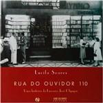 Livro - Rua do Ouvidor 110 - uma História da Livraria José Olympio