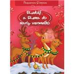 Livro - Rudolf, a Rena do Nariz Vermelho - Coleção Pequenos Contos