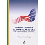 Livro - Rumos Culturais da Constelação USA: um Olhar Verde e Amarelo