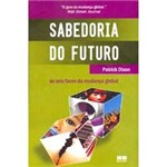 Livro - Sabedoria do Futuro - as Seis Faces da Mudança Global