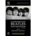 Livro - Sabedoria dos Beatles Nos Negócios, a