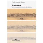 Livro - Sabinada - a Revolta Separatista da Bahia ? 1837, a