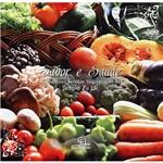 Livro - Sabor e Saúde: as Melhores Receitas Vegetarianas do Templo Zulai