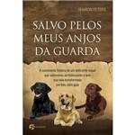 Livro - Salvo Pelos Meus Anjos da Guarda