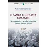 Livro - Samba Conquista Passagem, o