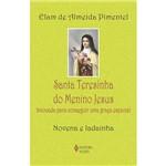 Livro - Santa Terezinha do Menino Jesus - Invocada para Conseguir uma Graça Especial: Novena e Ladainha
