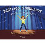 Livro - Santiago, o Sonhador Entre as Estrelas