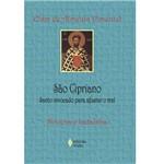 Livro - São Cipriano - Santo Invocado para Afastar o Mal