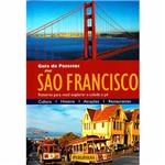 Livro - São Francisco: Roteiros para Você Explorar a Cidade a Pé - Coleção Guia de Passeios
