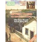 Livro - São Paulo Colonial - Sua Gente e Seus Costumes