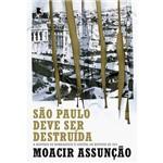 Livro - São Paulo Deve Ser Destruída