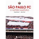 Livro - São Paulo FC: o Supercampeão