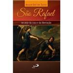 Livro - São Rafael: Arcanjo da Cura e da Libertação