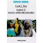 Livro - Saravá! Magia Afro-Brasileira