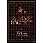 Livro - Saudade Tem Gosto: Histórias e Receitas de Ilda Vinagre