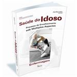 Livro - Saúde do Idoso - Enfermagem - Processo de Envelhecimento Sob Múltiplos Aspectos
