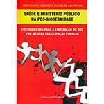 Livro - Saúde e Ministério Público na Pós-Modernidade