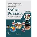 Livro - Saúde Pública: Bases Conceituais