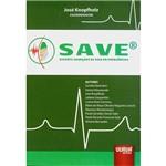Livro - SAVE: Suporte Avançado de Vida em Emergências