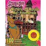 Livro - Scooby-Doo! - o Mistério da Mansão Mal-Assombrada