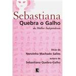Livro - Sebastiana Quebra o Galho da Mulher Independente