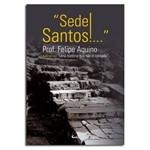 Livro - Sede Santos | SJO Artigos Religiosos