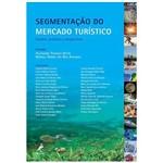 Livro - Segmentação do Mercado Turístico - Estudos, Produtos e Perspectiva