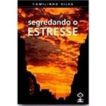 Livro - Segredando o Estresse