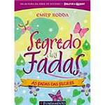 Livro - Segredo das Fadas 2 - as Fadas das Flores