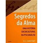 Livro - Segredos da Alma: uma História Sociocultural da Psicanálise