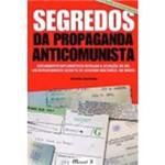 Livro - Segredos da Propaganda Anticomunista