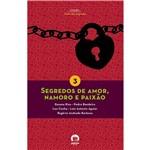 Livro - Segredos de Amor, Namoro e Paixão - Coleção Clube dos Segredos