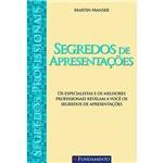Livro - Segredos de Apresentações: Coleção Segredos Profissionais