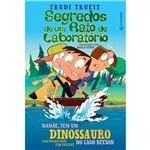 Livro - Segredos de um Rato de Laboratório: Mamãe, Tem um Dinossauro no Lago Beeson