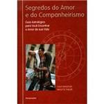 Livro - Segredos do Amor e do Companheirismo