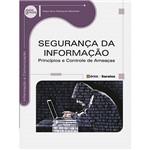 Livro - Segurança da Informação: Princípios e Controle de Ameaças - Série Eixos