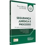 Livro - Segurança Jurídica e Processo