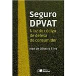 Livro - Seguro DPVAT: à Luz do Código de Defesa do Consumidor
