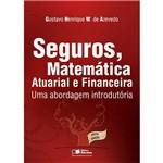 Livro - Seguros, Matemática Atuarial e Financeira