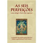 Livro - Seis Perfeições - Como Atingir o Bem-estar Supremo, as
