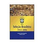 Livro - Seleção Brasileira - 1914-2006