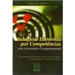 Livro - Seleção e Entrevista por Competências: com o Inventário Comportamental