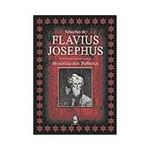 Livro - Seleções de Flavius Josephus - Histórias dos Hebreus