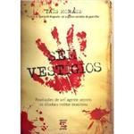 Livro - Sem Vestígios: Revelações de um Agente Secreto da Ditadura Militar Brasileira