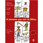 Livro - Semente que Veio da África, a